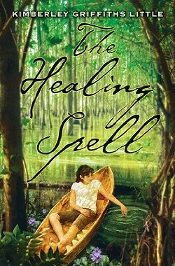 The Healing Spell (Scholastic, July 1 2010)