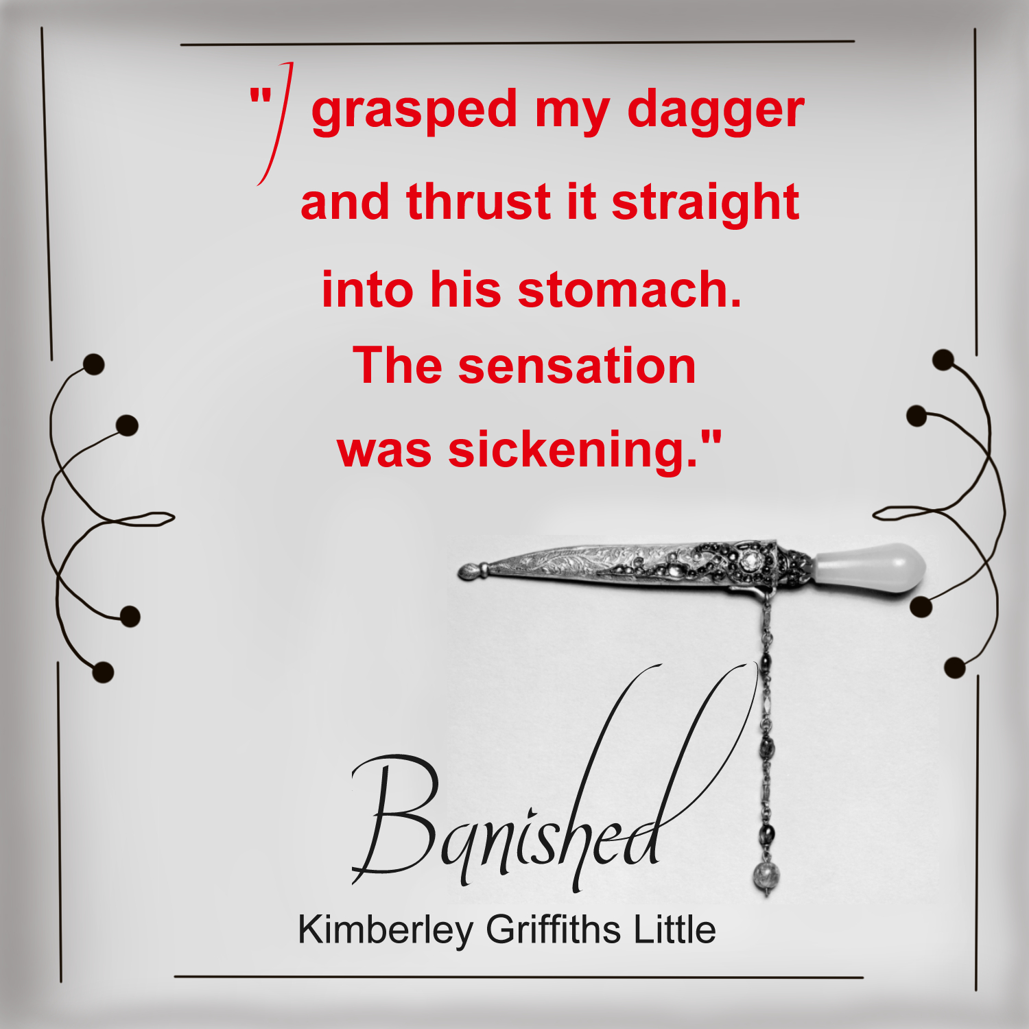 Banished quote I grasped my dagger